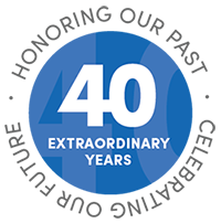 40 Extraordinary Years: Honoring our past. Celebrating our future.